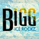 BIGG ICE ROCKZ